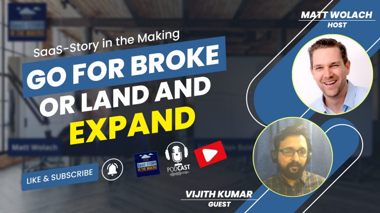 VIDEOCAST: Go for Broke or Land and Expand?