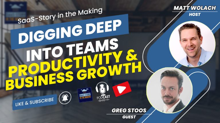 VIDEOCAST: Digging Deep Into Teams Productivity and Business Growth – with Greg Stoos