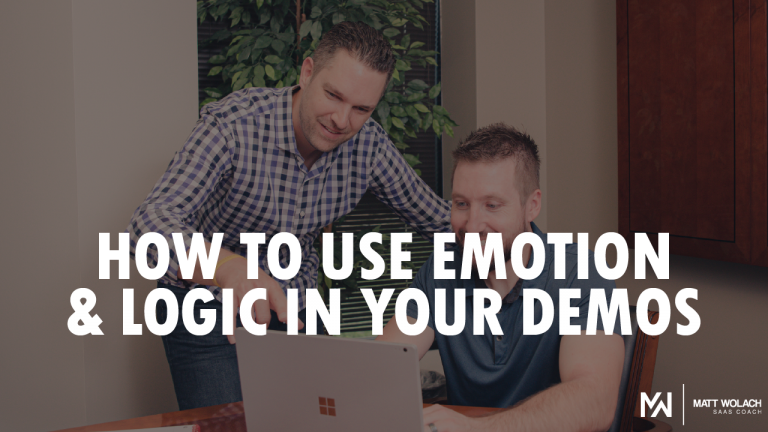 How to Use Emotion & Logic in Your Demos
