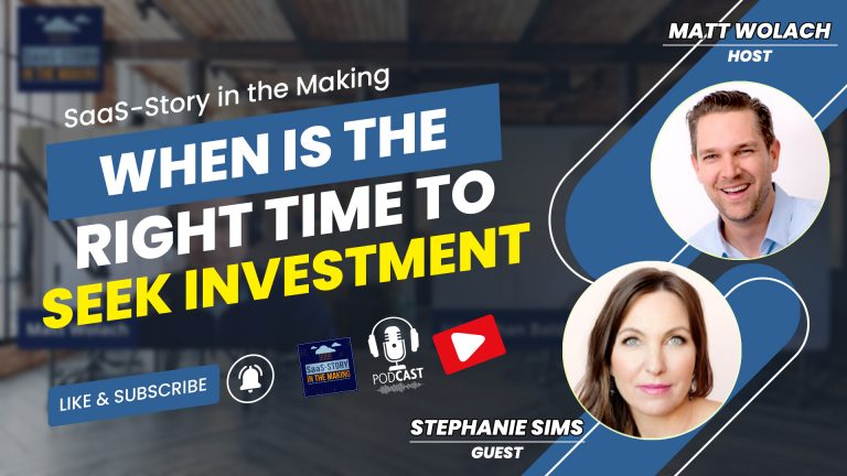 VIDEOCAST – When is the Right Time to Seek Investment? – with Stephanie Sims