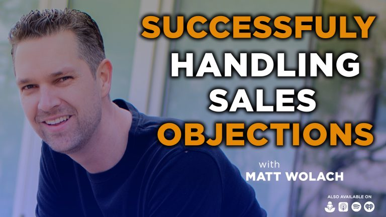 VIDEOCAST: Successfully Handling Sales Objections – with Johnathan Bald