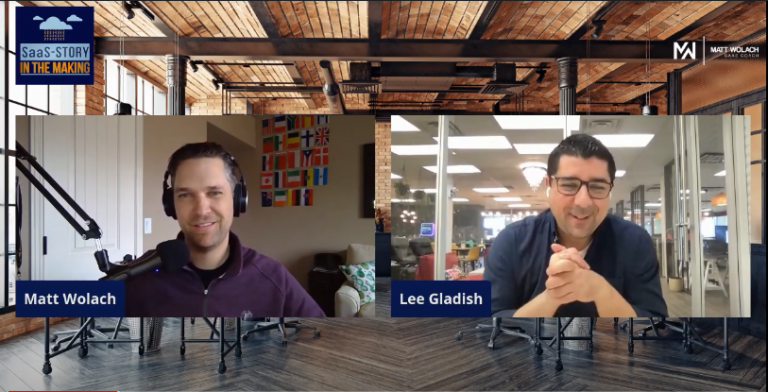 VIDEOCAST: Exact Steps to Launching Your SaaS Company – with Lee Gladish