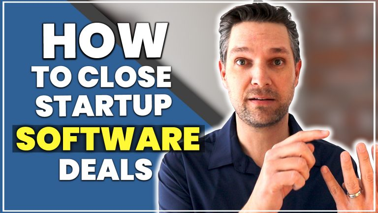 How To Close Startup Software Deals