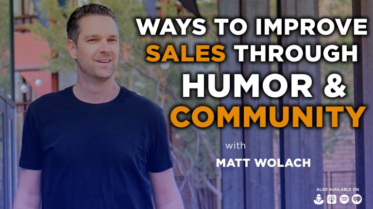Ways to Improve Sales through Humour and Community with Ross Pomerantz