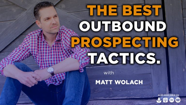 The Best Outbound Prospecting Tactics with Jason Bay