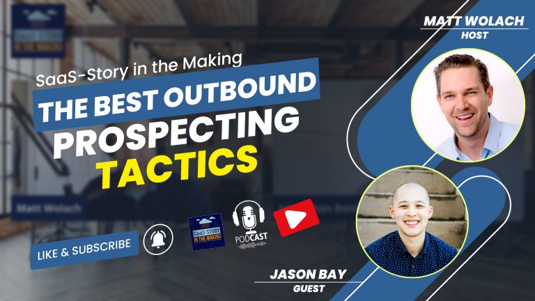 VIDEOCAST: The Best Outbound Prospecting Tactics – with Jason Bay