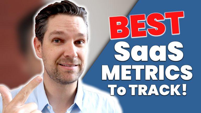 The Best SaaS Metrics To Track