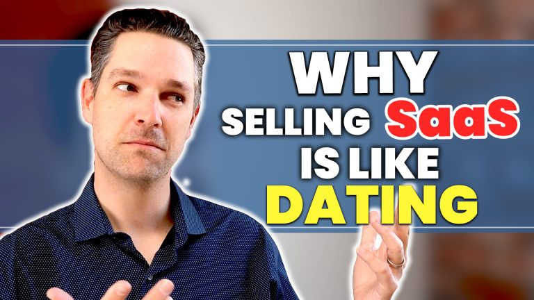 Why Selling SaaS is like Dating
