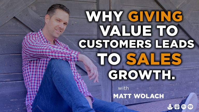 Why Giving Value to Customers Leads to Sales Growth with Len Finkle