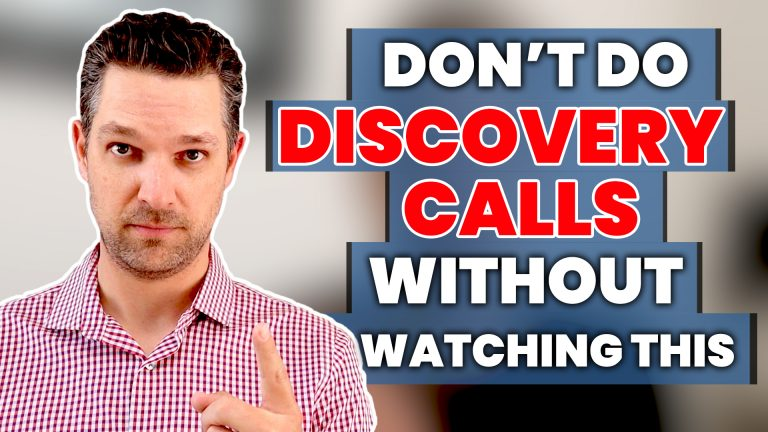 Don't Do Discovery Calls Without Watching This