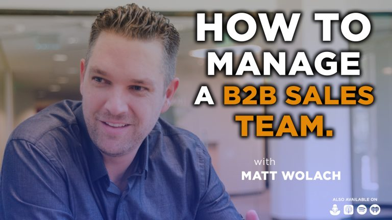 How to Manage Your B2B Sales Team Effectively with Emmet Florish