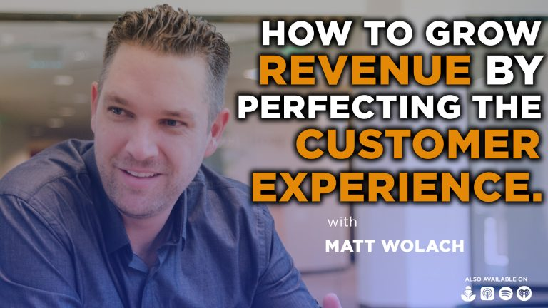 How To Grow SaaS Revenue by Perfecting the Customer Experience with Ken Rapp