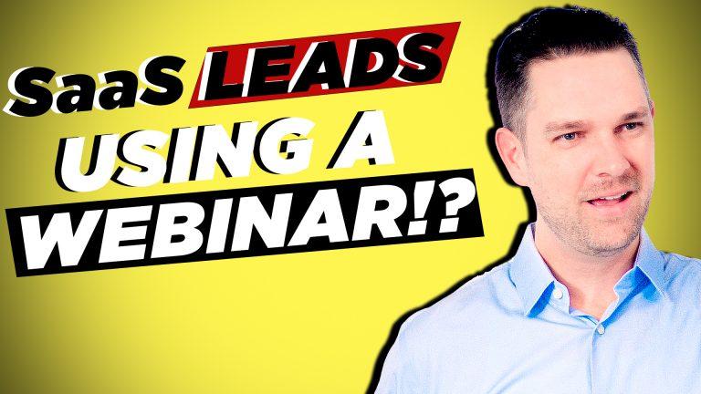 How to Generate SaaS Leads Using a Webinar with Kris Sharma