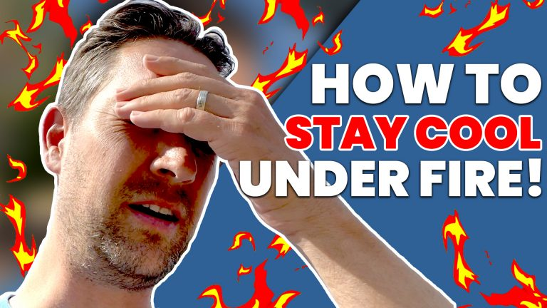 How To Stay Cool Under Fire