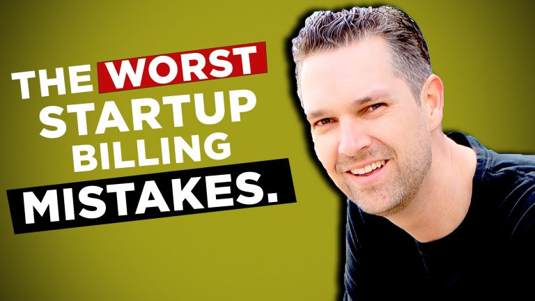 Startup Billing and Marketing Mistakes To Avoid – with Mark Thompson