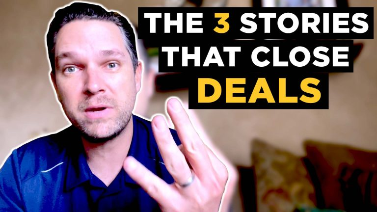 The Three Stories That Close Deals